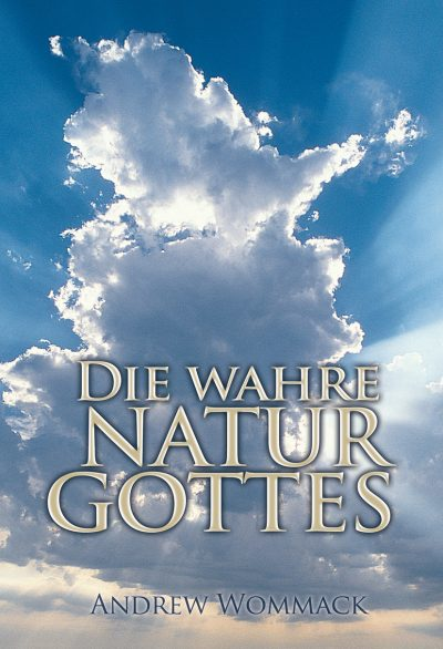 Die wahre Natur Gottes